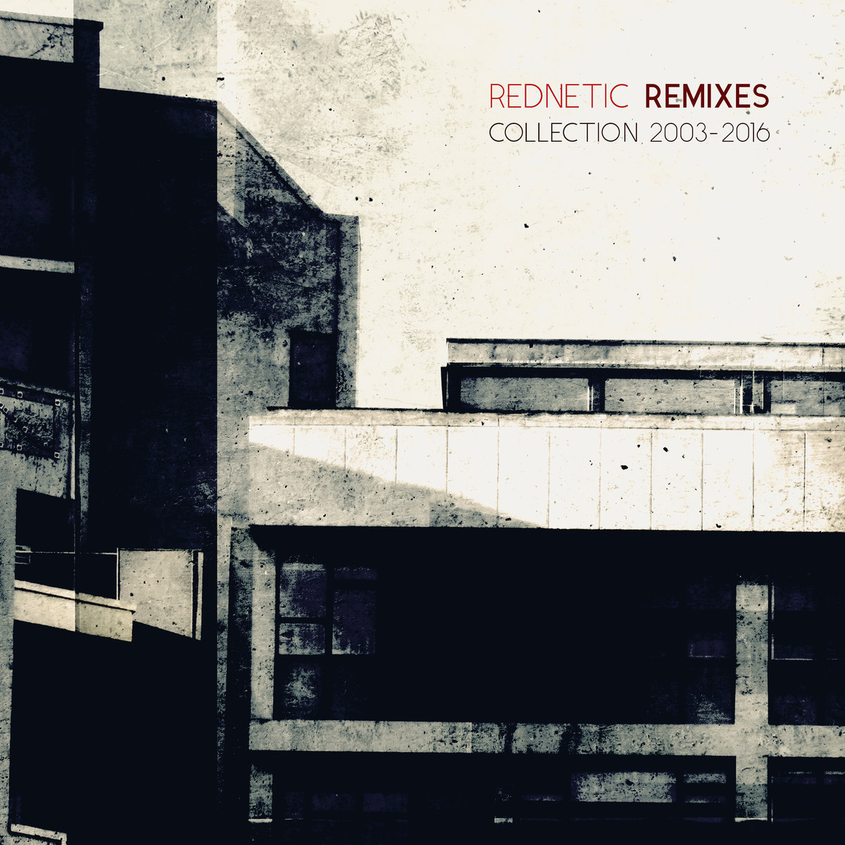 Rednetic Remixes Collection 2003​-​2016 - Various