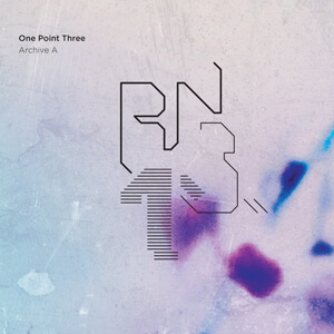 One Point Three (Archive A) - Various